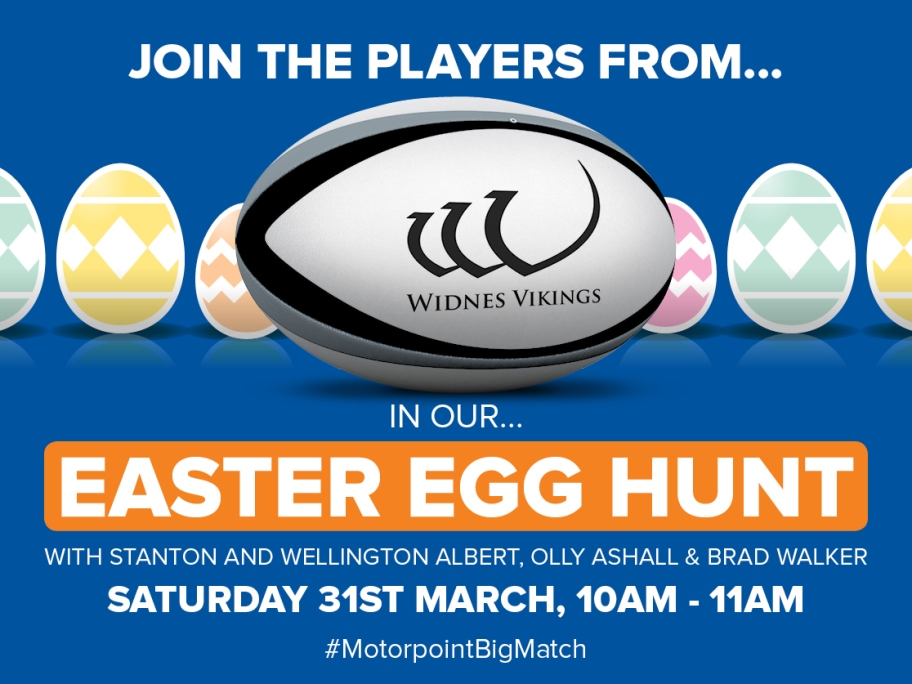 Super League players to help Motorpoint host special Easter Egg Hunt in Widnes